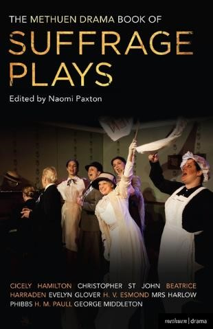 The Methuen Book of Suffrage Plays_Naomi Paxton