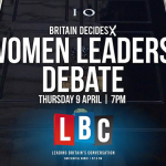 #Votingmatters – LBC Women Leaders' Debate