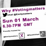 Why #votingmatters chat – join us!