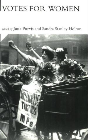 Votes for Women_book cover_June Purvis