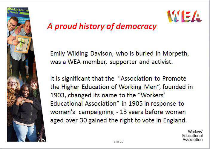WEA_A proud history of democracy_AnnWalker_pres_20Mar15